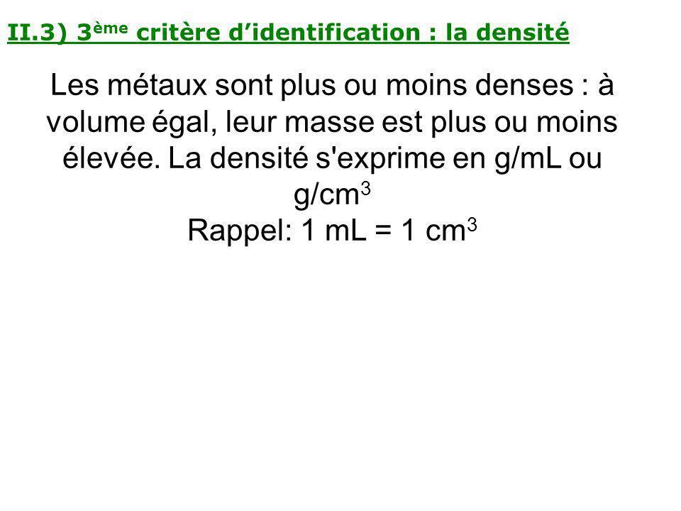 II.3) 3ème critère d'identification : la densité