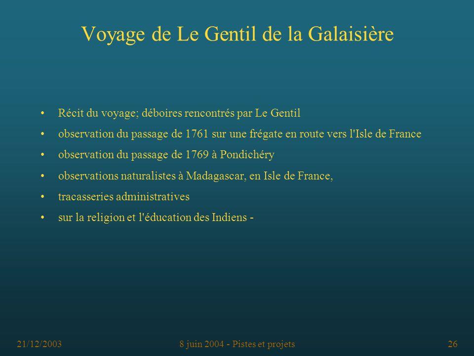 Voyage de Le Gentil de la Galaisière