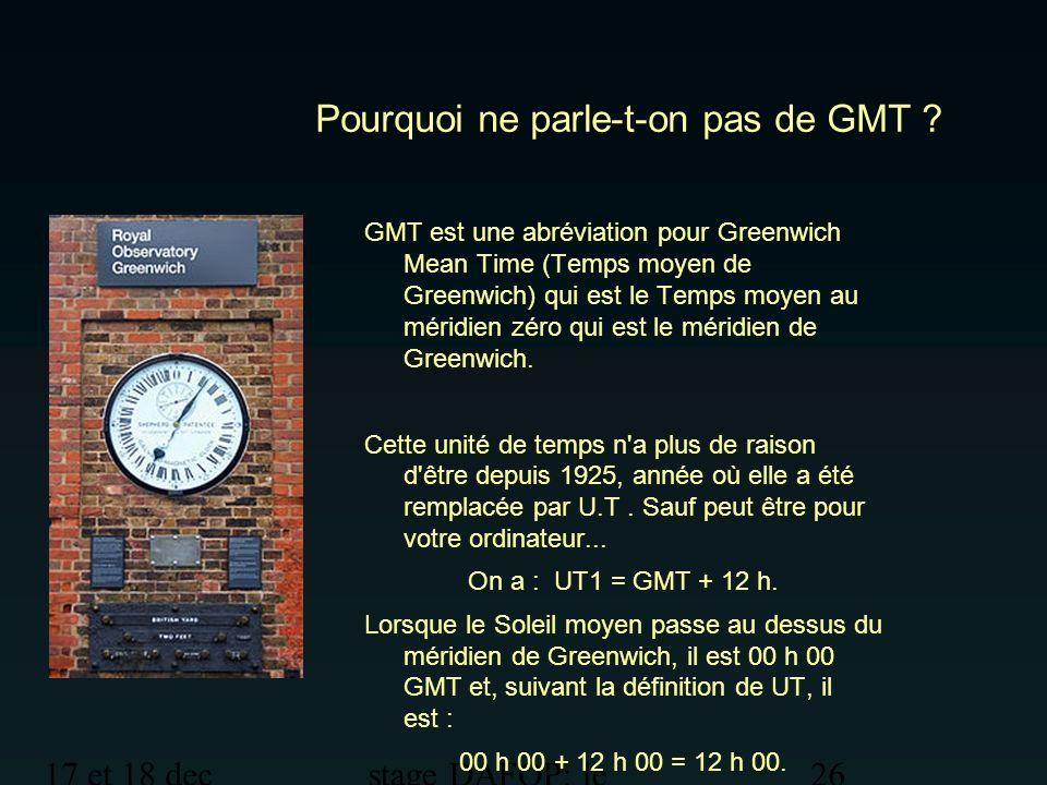 Pourquoi ne parle-t-on pas de GMT