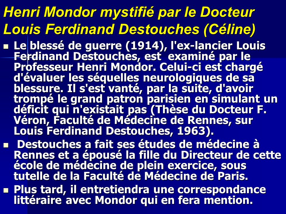 Henri Mondor mystifié par le Docteur Louis Ferdinand Destouches (Céline)
