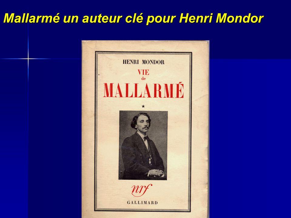 Mallarmé un auteur clé pour Henri Mondor