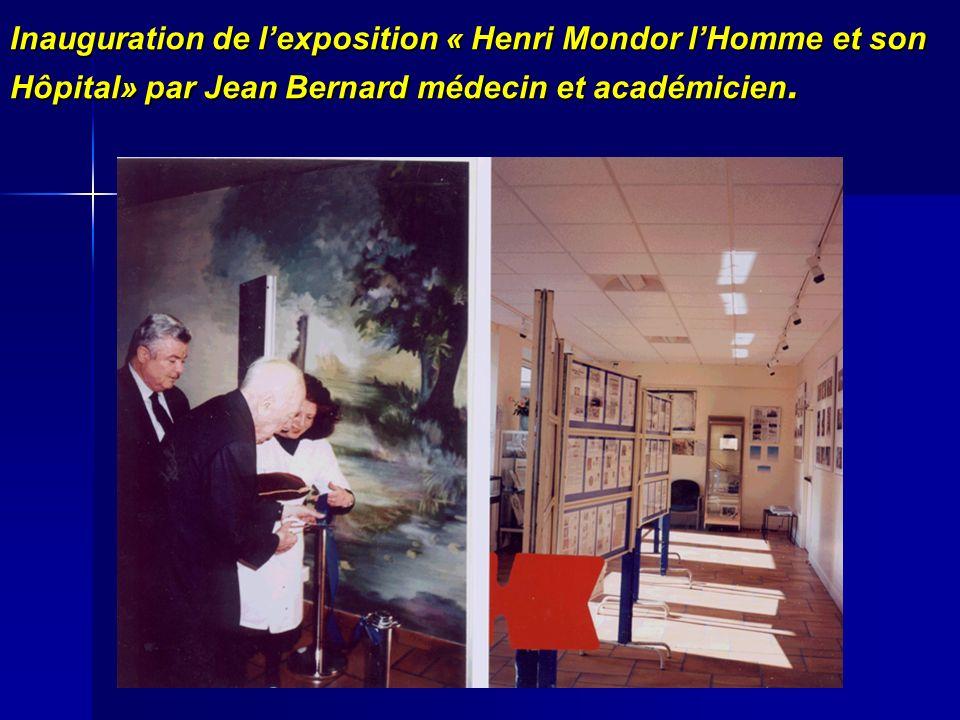 Inauguration de l'exposition « Henri Mondor l'Homme et son Hôpital» par Jean Bernard médecin et académicien.
