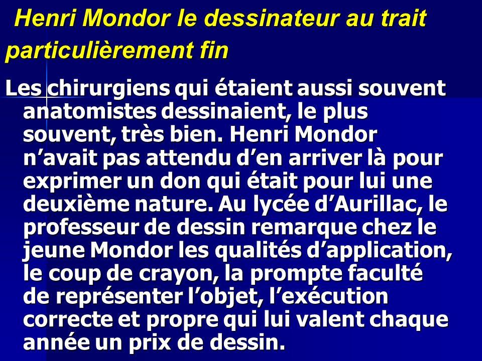 Henri Mondor le dessinateur au trait particulièrement fin
