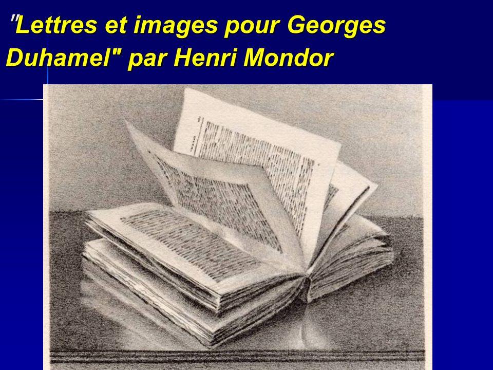 Lettres et images pour Georges Duhamel par Henri Mondor