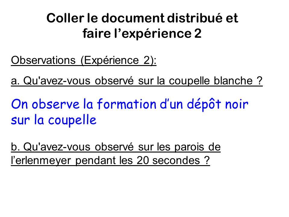 Coller le document distribué et faire l'expérience 2