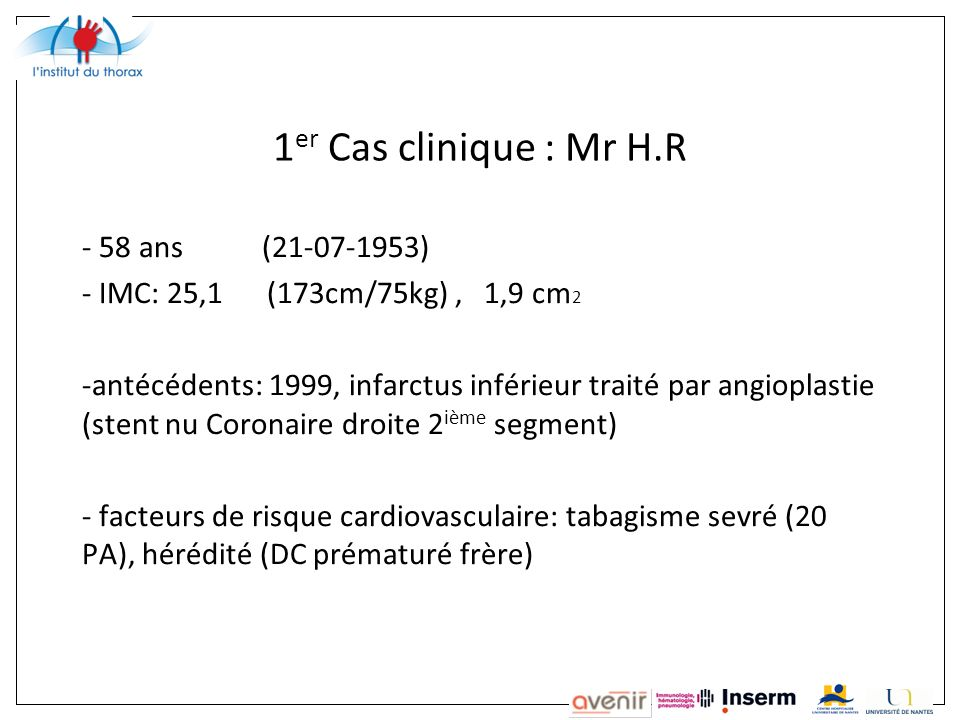 1er Cas clinique : Mr H.R 58 ans (21-07-1953)