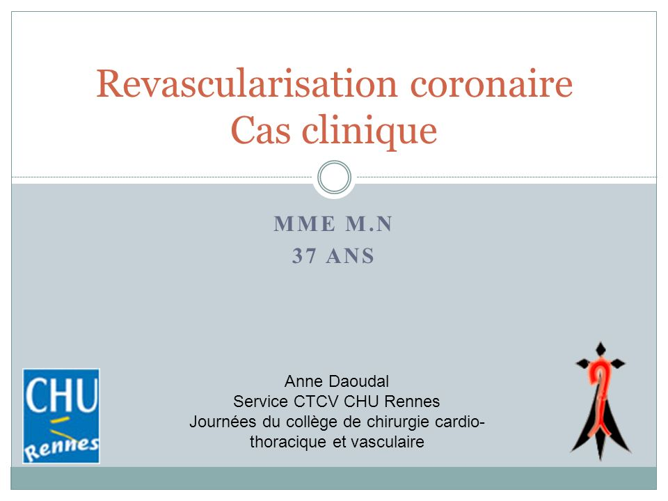 Revascularisation coronaire Cas clinique