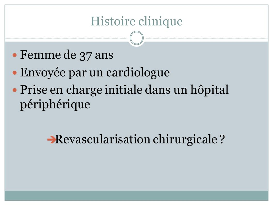 Revascularisation chirurgicale