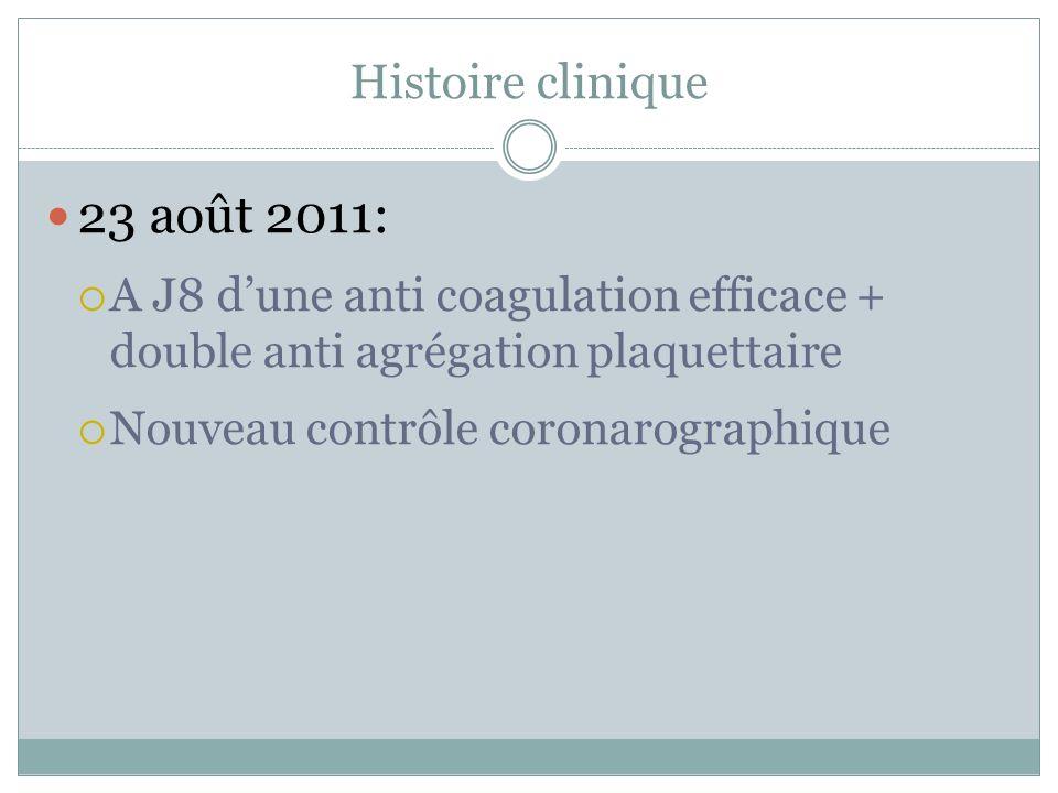23 août 2011: Histoire clinique