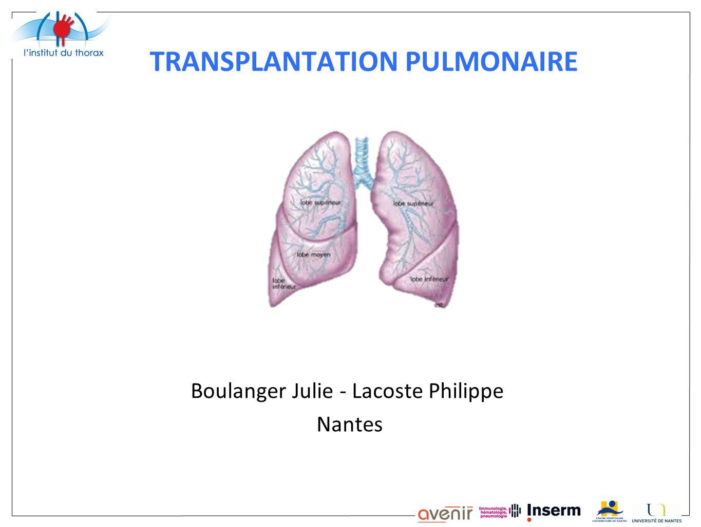 TRANSPLANTATION PULMONAIRE