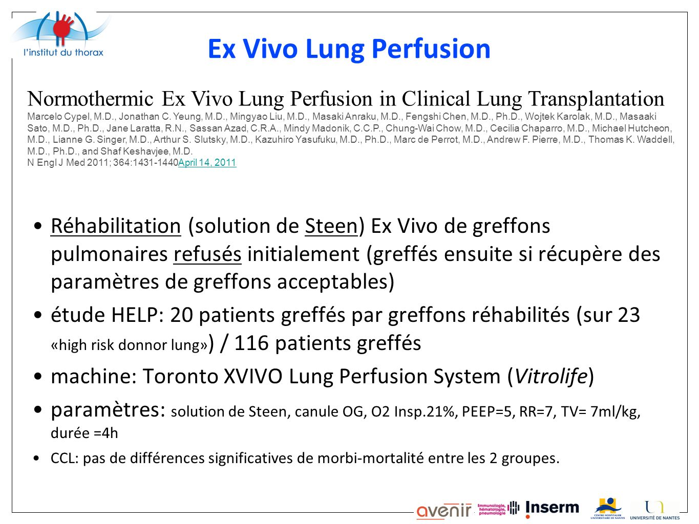 Ex Vivo Lung PerfusionNormothermic Ex Vivo Lung Perfusion in Clinical Lung Transplantation.