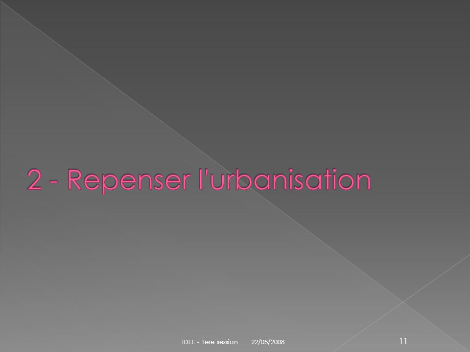 2 - Repenser l urbanisation