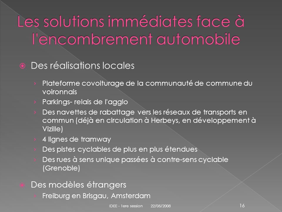 Les solutions immédiates face à l encombrement automobile
