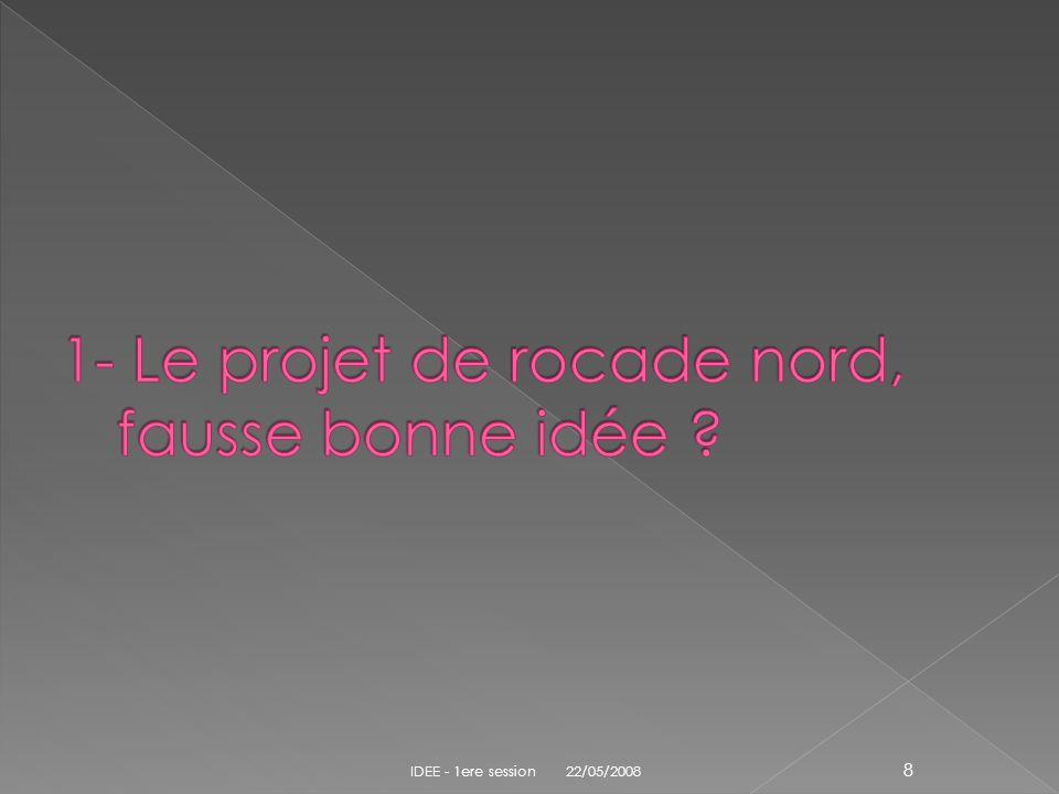 1- Le projet de rocade nord, fausse bonne idée