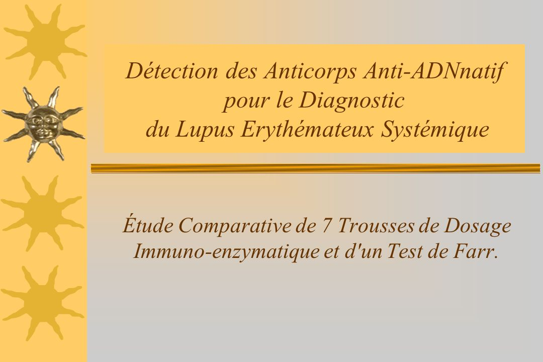 Détection des Anticorps Anti-ADNnatif pour le Diagnostic du Lupus Erythémateux Systémique