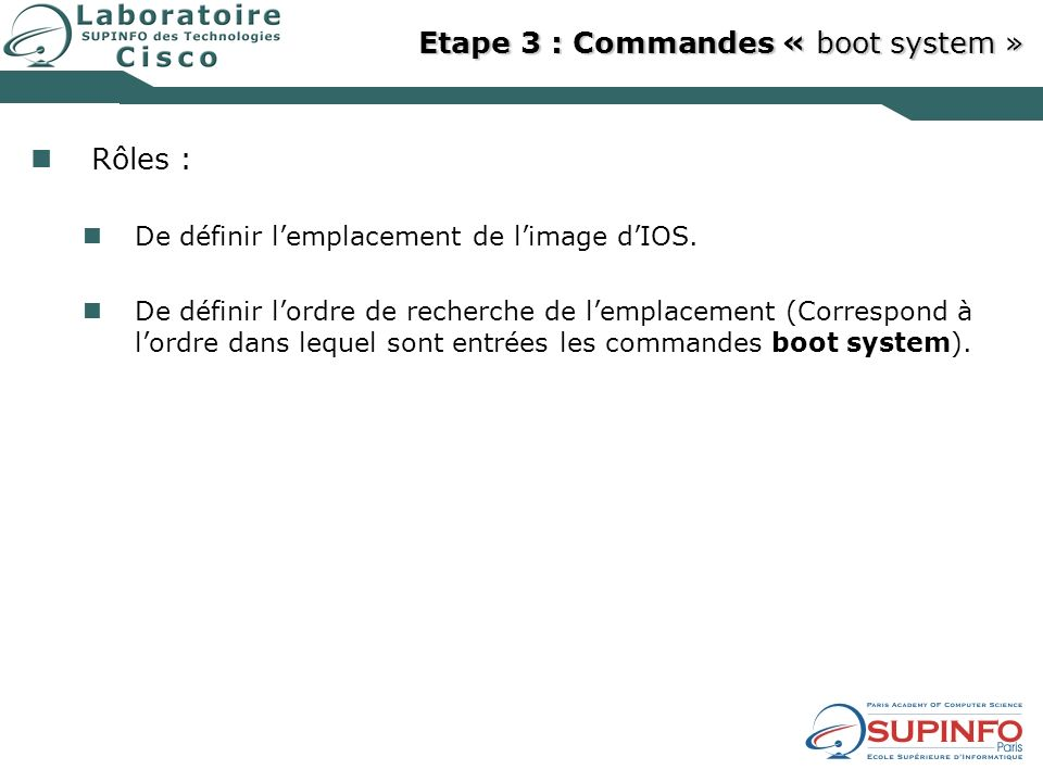 Etape 3 : Commandes « boot system »