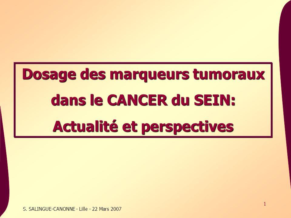 Dosage des marqueurs tumoraux Actualité et perspectives
