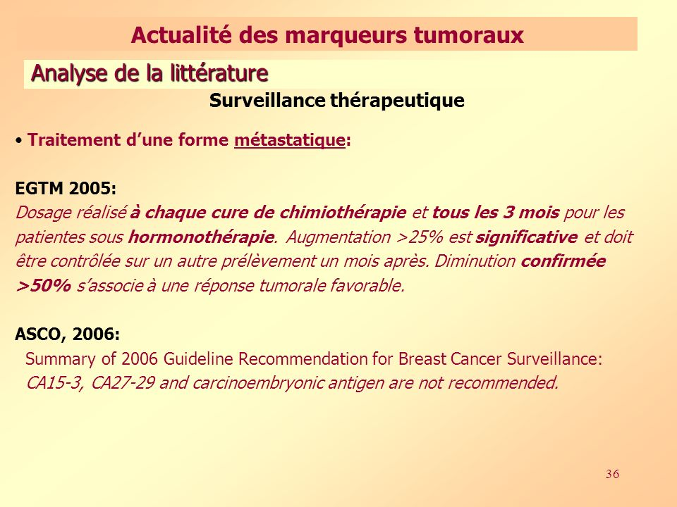 Actualité des marqueurs tumoraux Surveillance thérapeutique