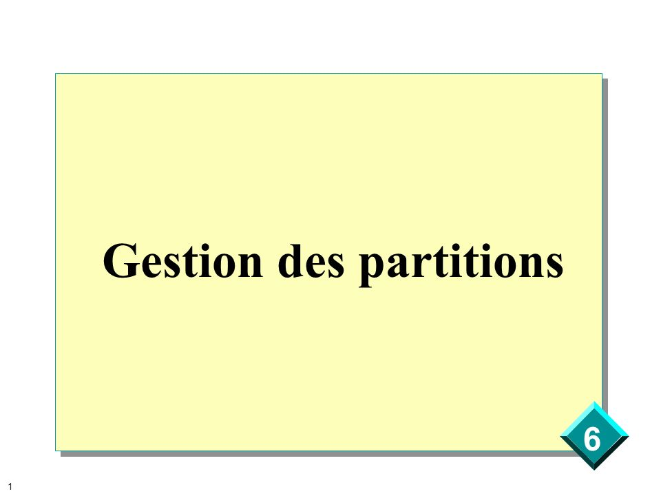 Gestion des partitions