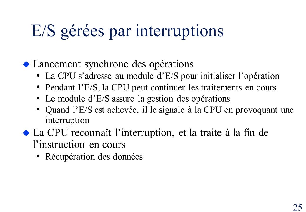 E/S gérées par interruptions
