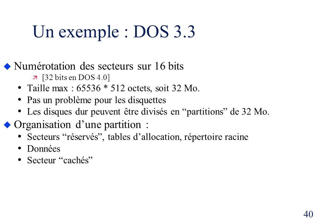 Un exemple : DOS 3.3 Numérotation des secteurs sur 16 bits