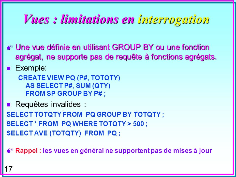 Vues : limitations en interrogation