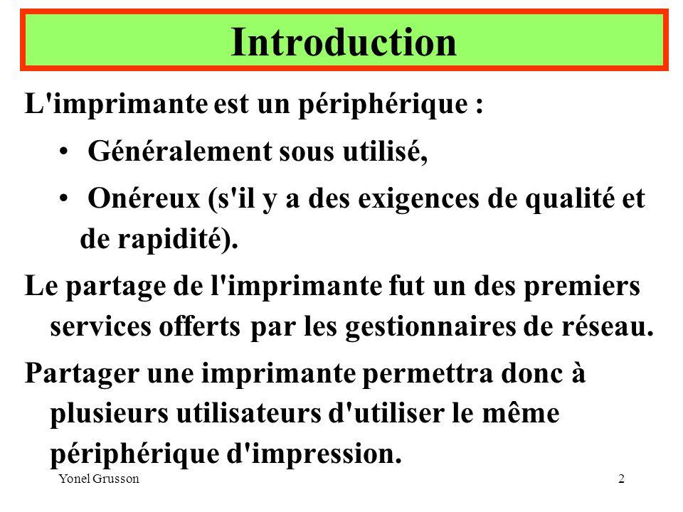 Introduction L imprimante est un périphérique :