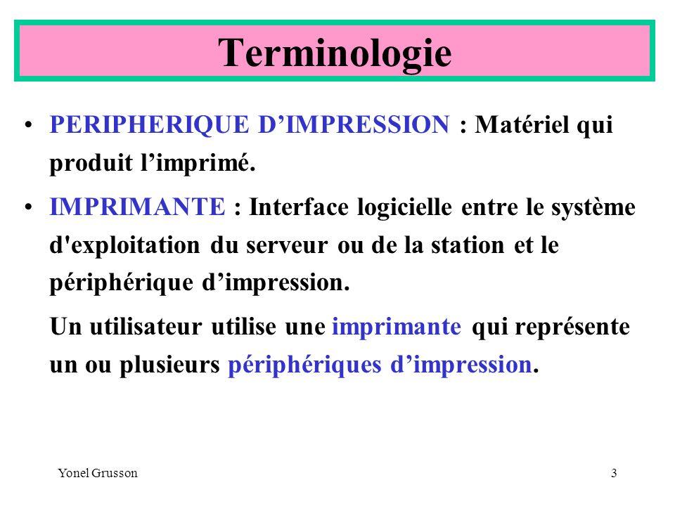 Terminologie PERIPHERIQUE D'IMPRESSION : Matériel qui produit l'imprimé.