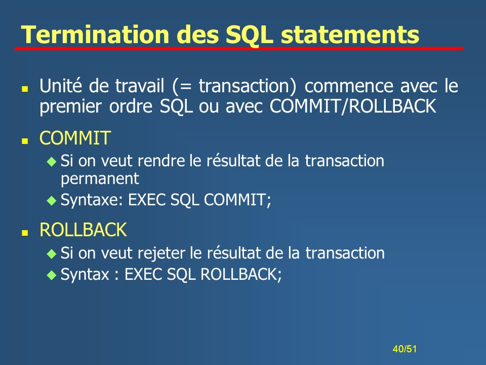 Termination des SQL statements