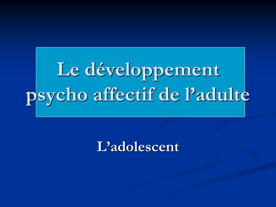 Le développement psycho affectif de l'adulte