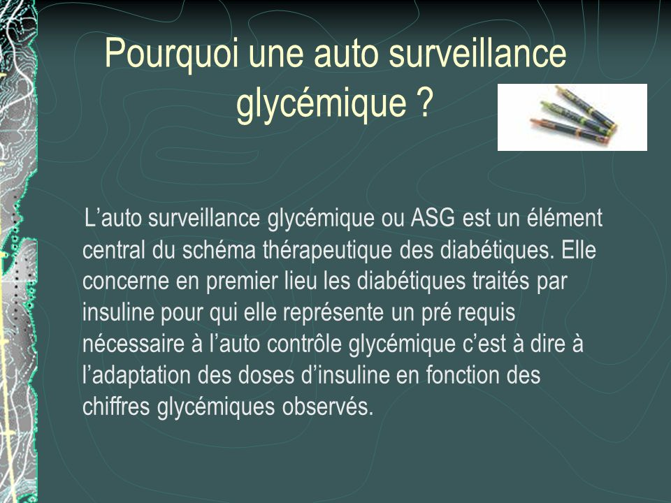 Pourquoi une auto surveillance glycémique