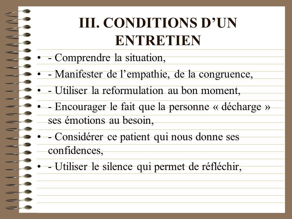III. CONDITIONS D'UN ENTRETIEN