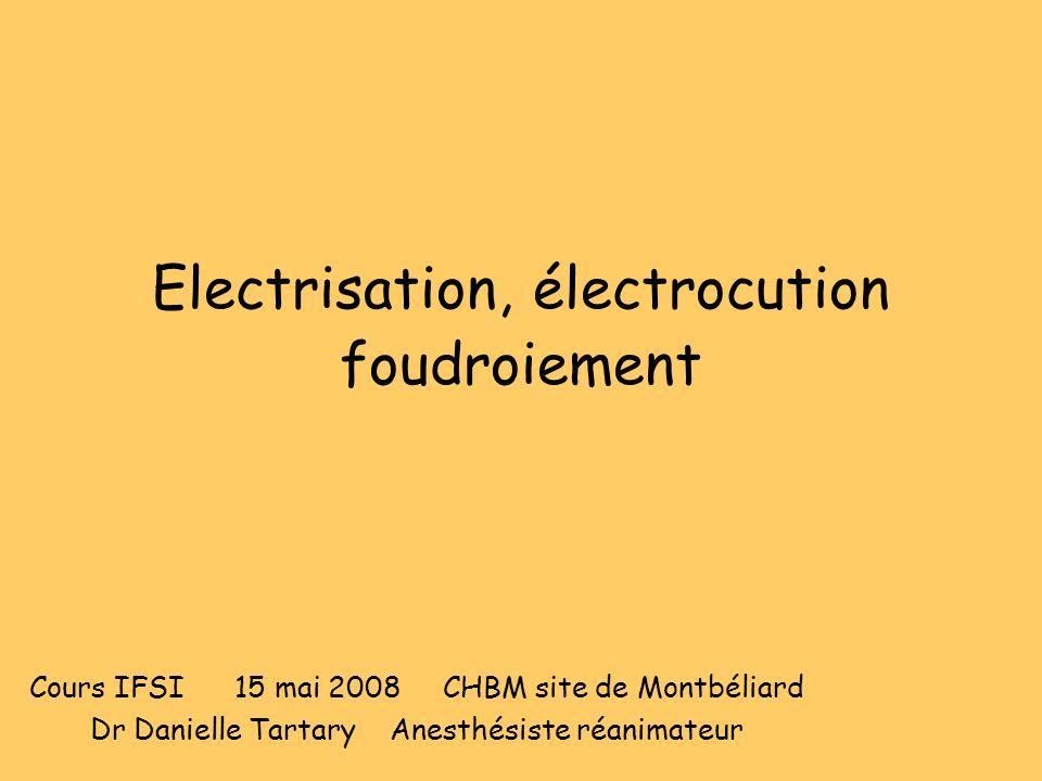 Electrisation, électrocution foudroiement
