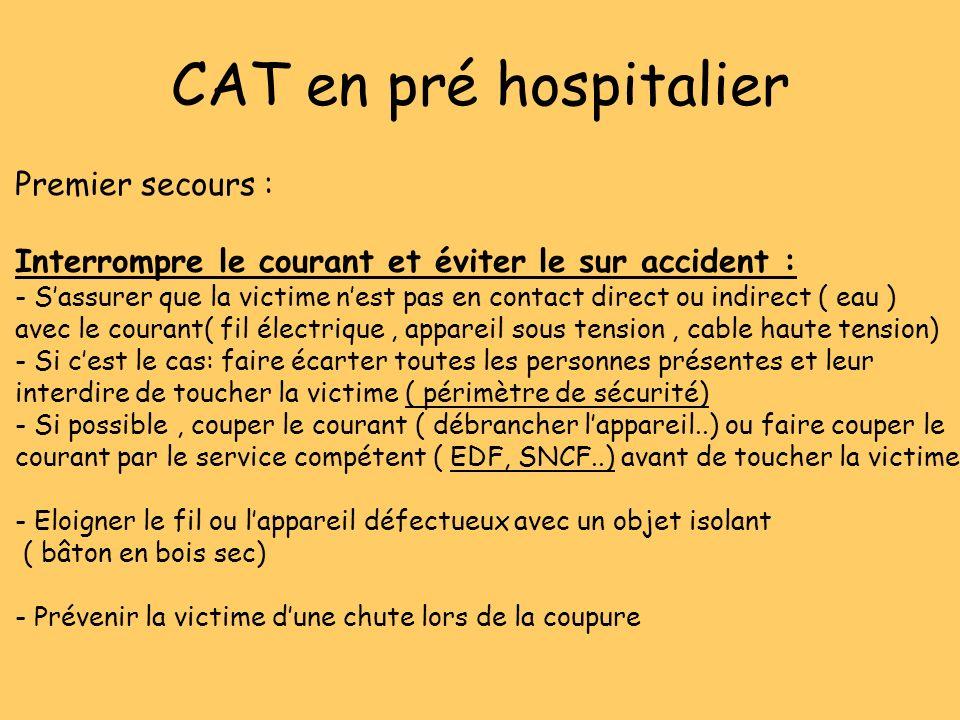 CAT en pré hospitalier Premier secours :