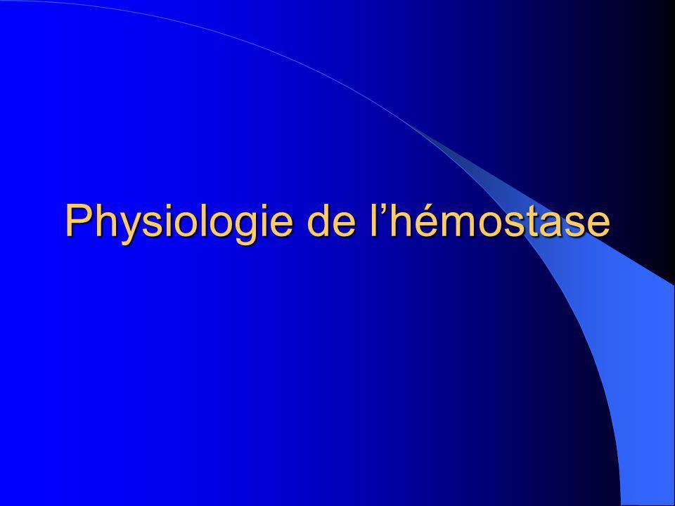 Physiologie de l'hémostase
