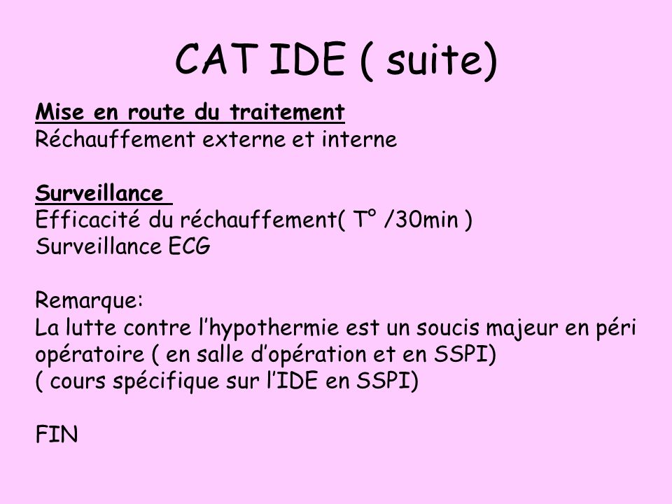 CAT IDE ( suite) Mise en route du traitement