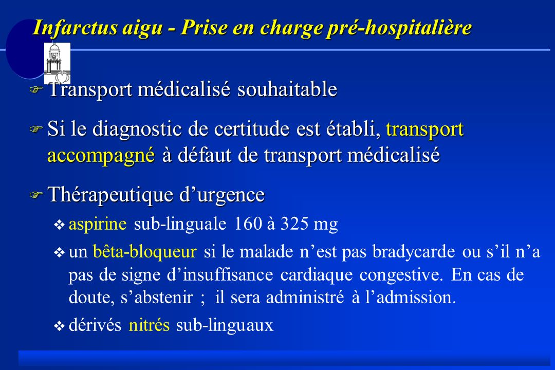 Infarctus aigu - Prise en charge pré-hospitalière