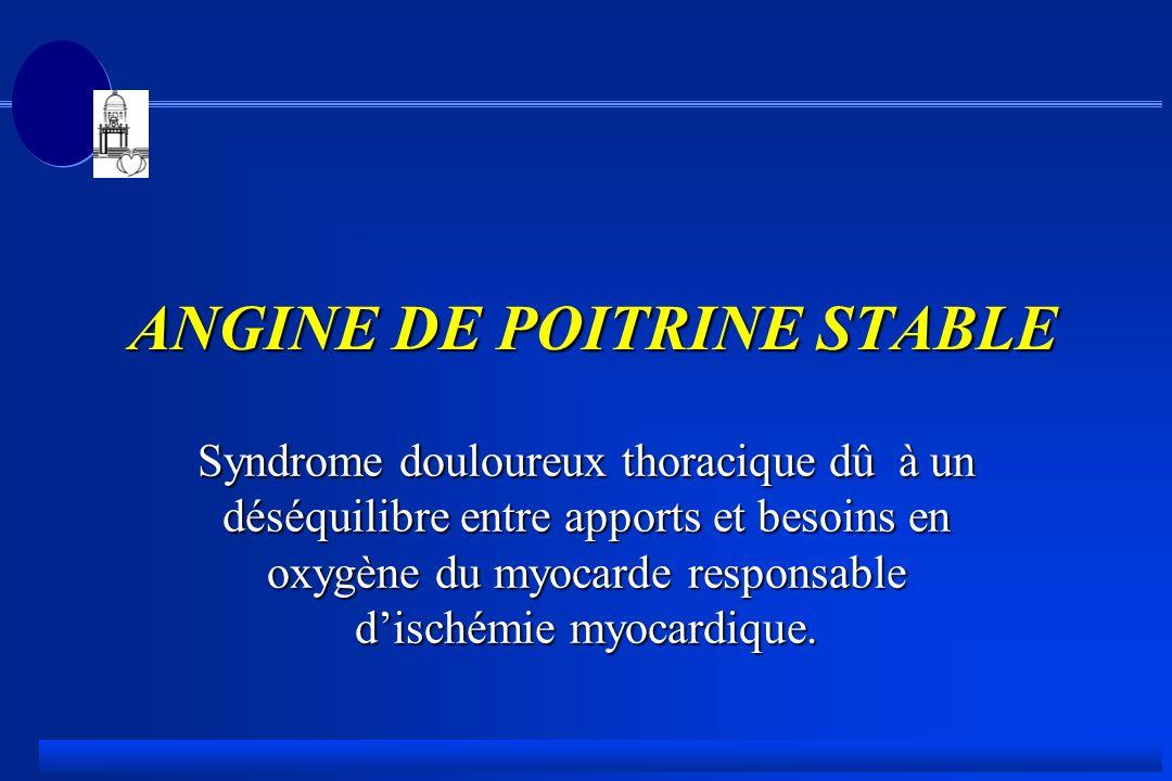 ANGINE DE POITRINE STABLE