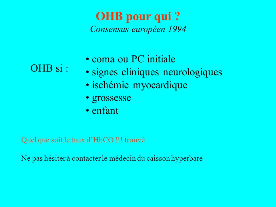 OHB pour qui coma ou PC initiale signes cliniques neurologiques