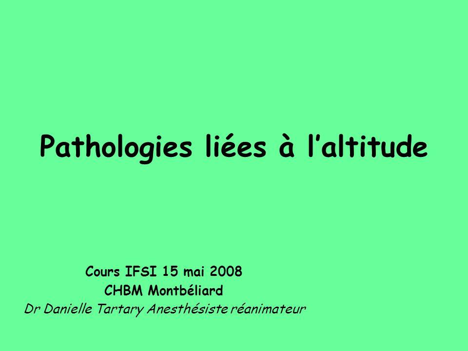 Pathologies liées à l'altitude