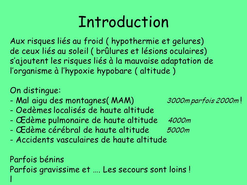 Introduction Aux risques liés au froid ( hypothermie et gelures)