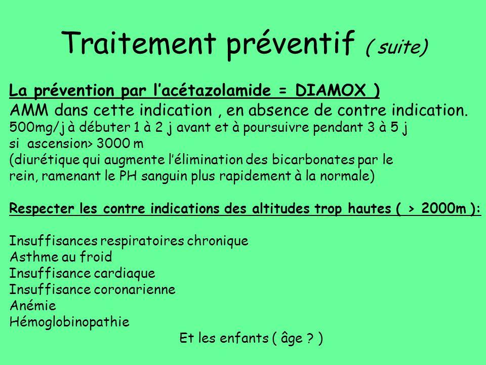 Traitement préventif ( suite)