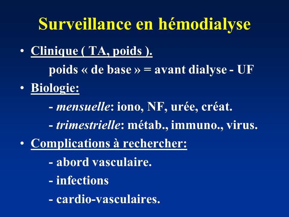 Surveillance en hémodialyse