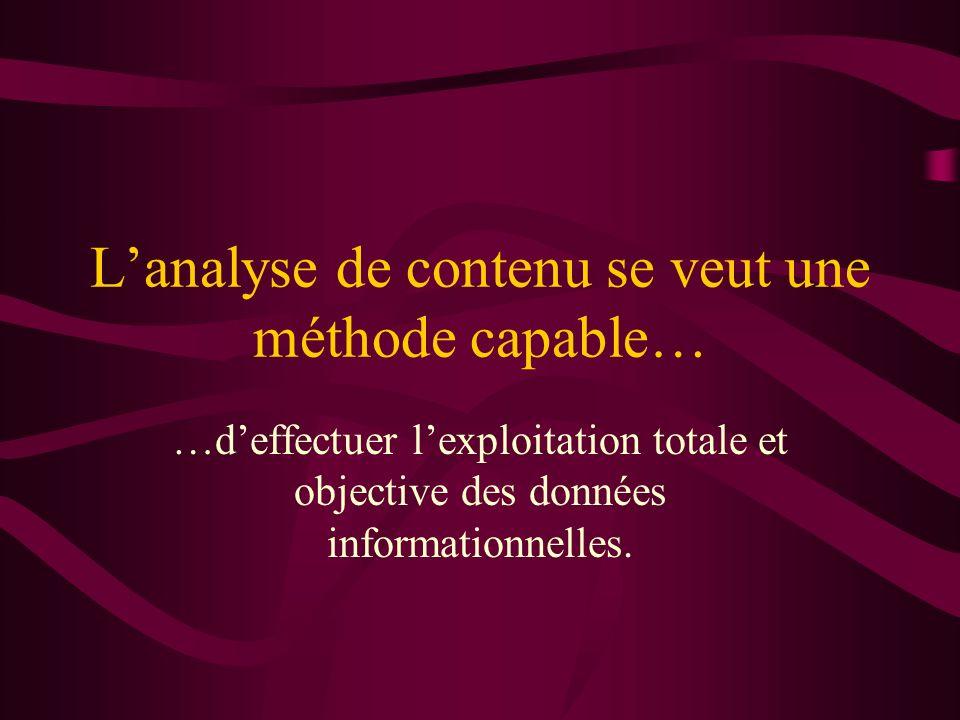L'analyse de contenu se veut une méthode capable…