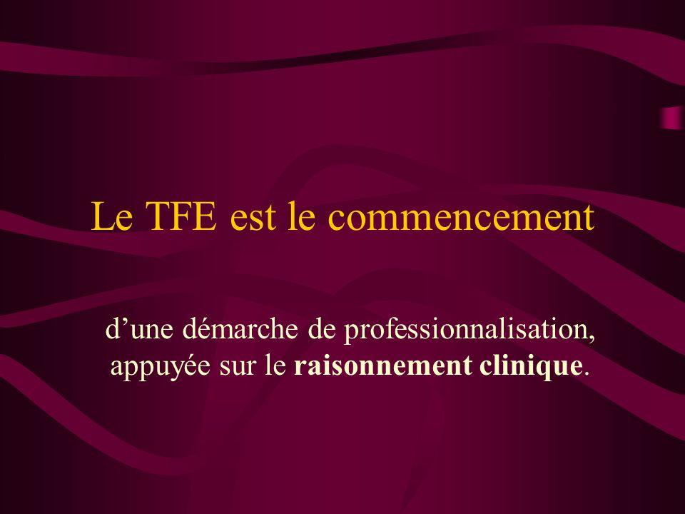 Le TFE est le commencement