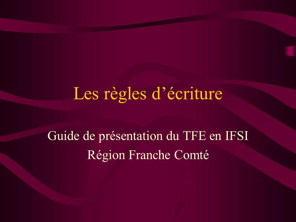 Guide de présentation du TFE en IFSI Région Franche Comté