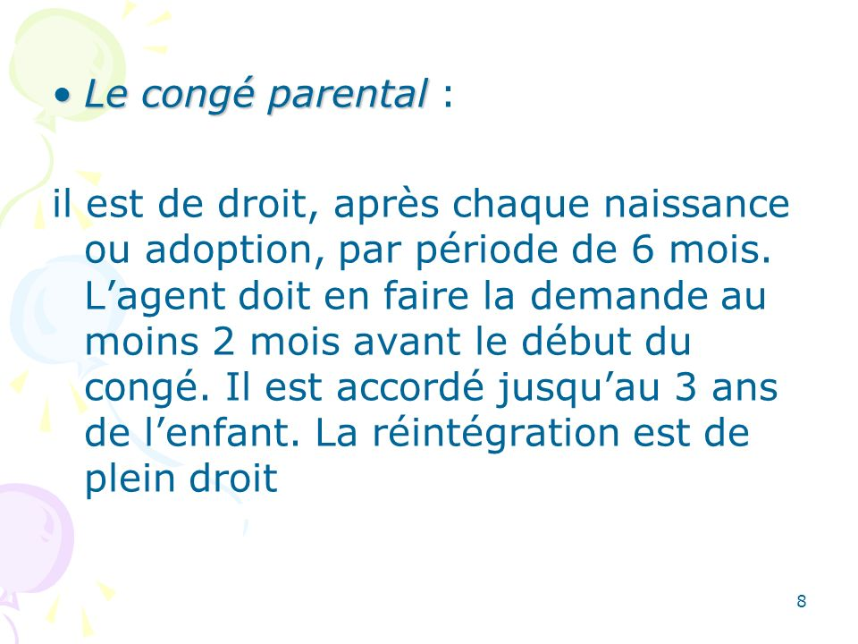 Le congé parental :