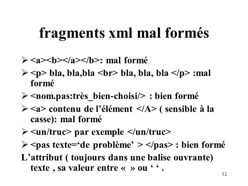 fragments xml mal formés