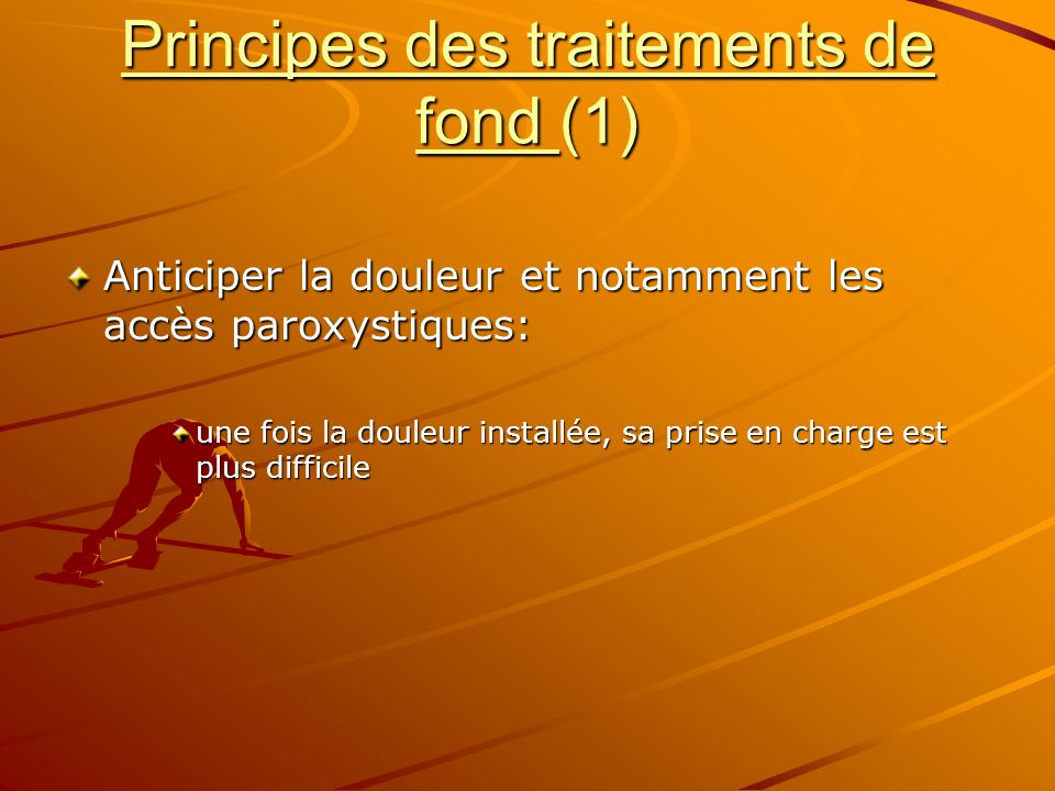 Principes des traitements de fond (1)