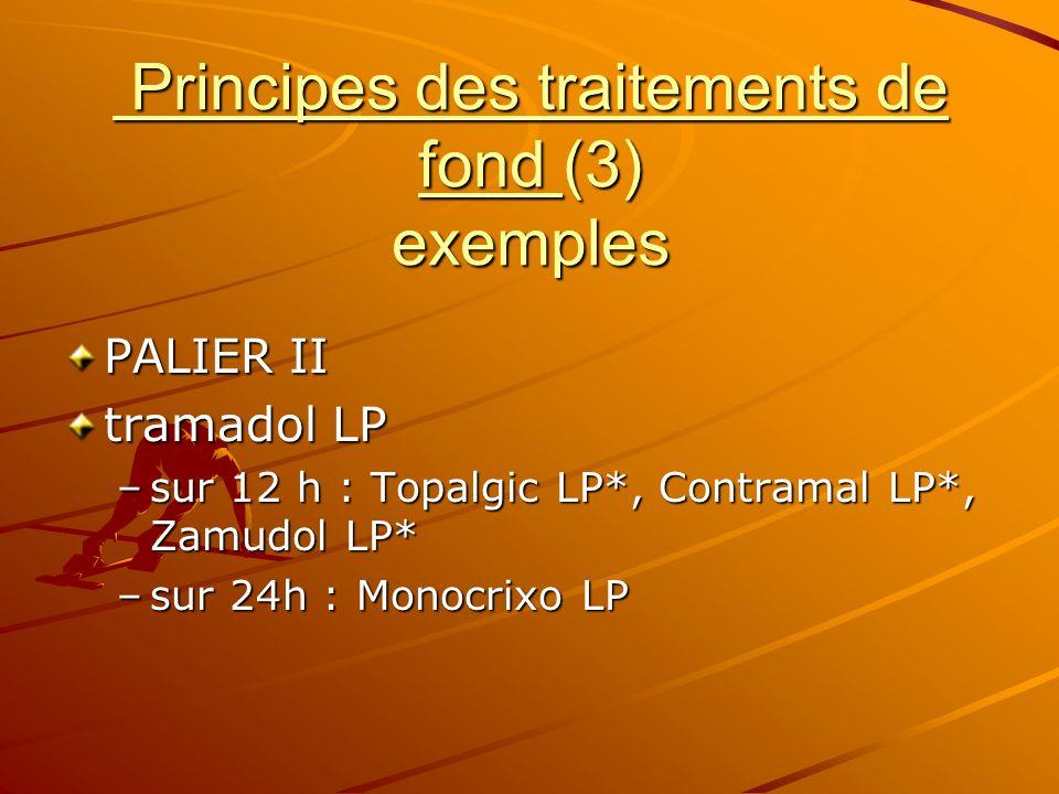 Principes des traitements de fond (3) exemples